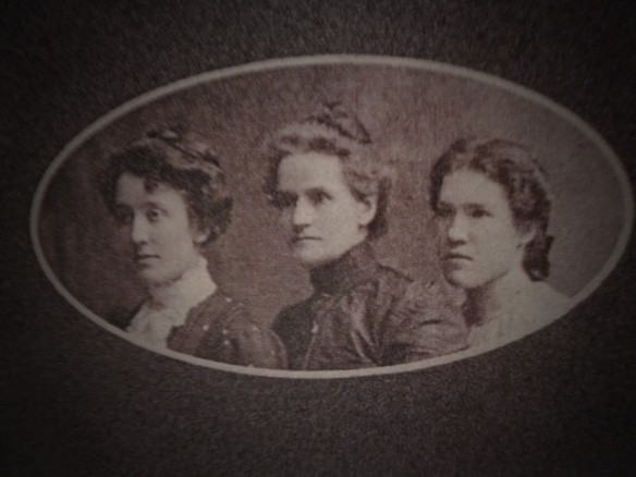 Left to Right: Ethel, Susan and Elizabeth taken in 1903