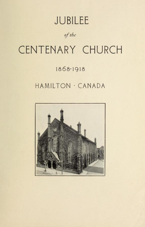 Centenary Church Jubilee 1868 to 1918